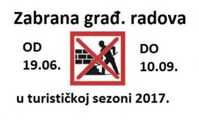 Zabrana građevinskih radova tijekom turističke sezone