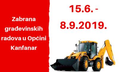 Od 15.6. do 8.9. zabrana građevinskih radova u Općini Kanfanar